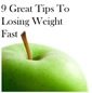 9 Great Tips To Losing Weight Fast by Margaret Ives