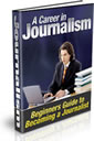 A Career In Journalism by Free eBook Network