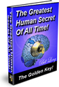 The Greatest Human Secret of All Time by Bill Long