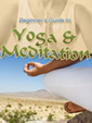 Guide To Yoga And Meditation by Unknown
