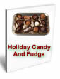Holiday Candy And Fudge by Unknown