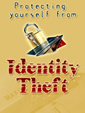 Protect Yourself From Identity Theft by Unknown